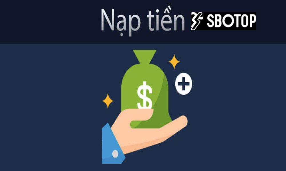 Hướng dẫn nạp tiền vào SBOTOP