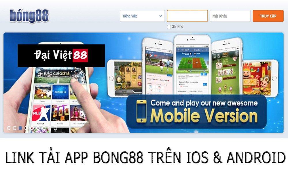 Link tải app Bong88 trên IOS & Android
