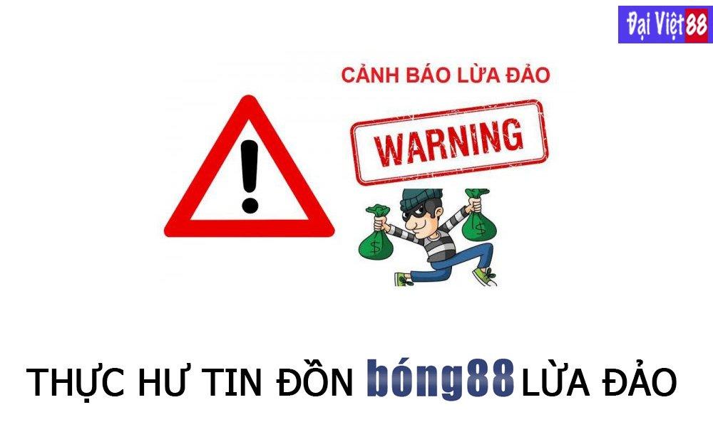 Thực hư tin đồn Bong88 lừa đảo
